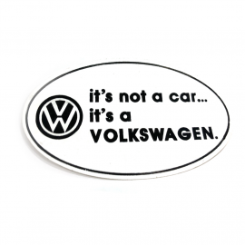 "Calcomania ""It's not a car... It's a Volkswagen"""
